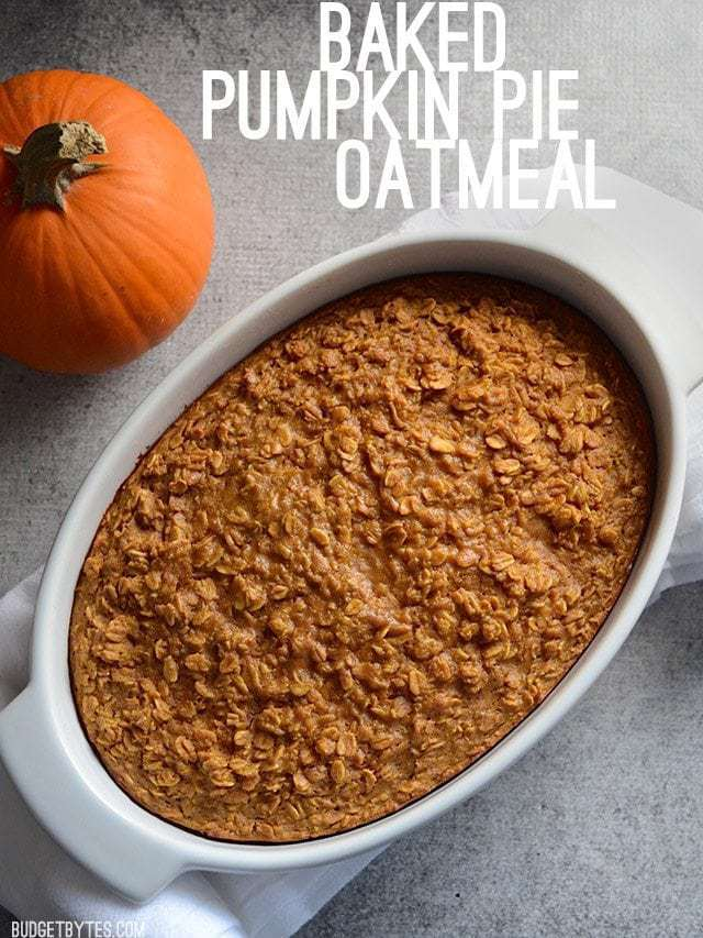 A casserole dish full of Baked Pumpkin Pie Oatmeal