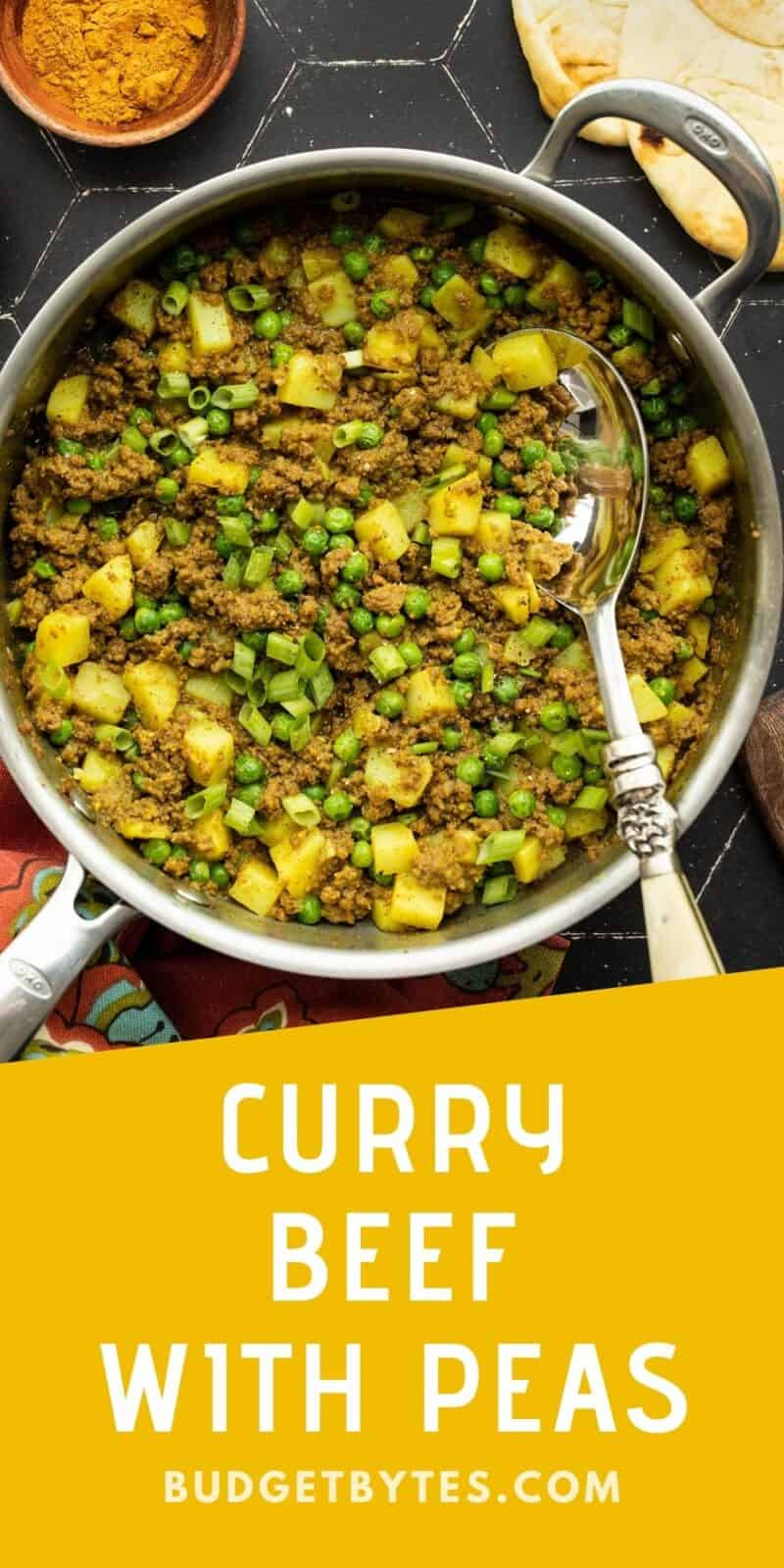 A skillet full of curried ground beef with peas and potatoes, title text at the bottom