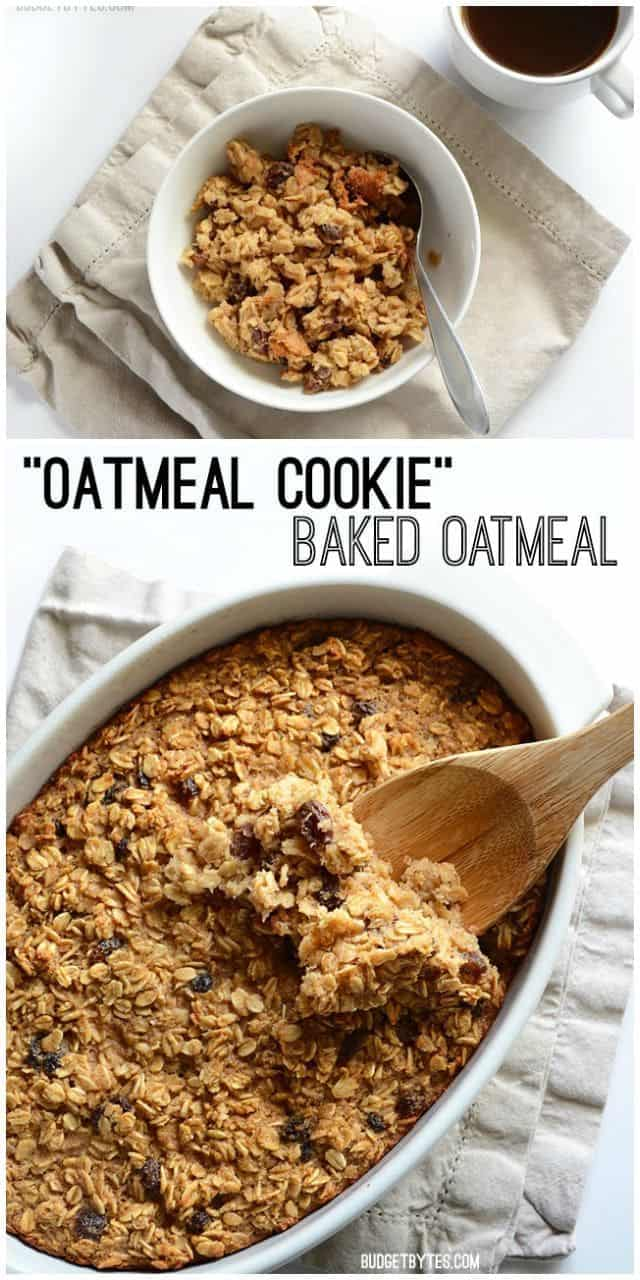"""Oatmeal Cookie"" Baked Oatmeal collage - BudgetBytes.com"