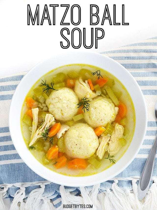 Matzo Ball Soup - BudgetBytes.com