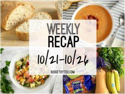 Weekly Recap 10-21 - BudgetBytes.com