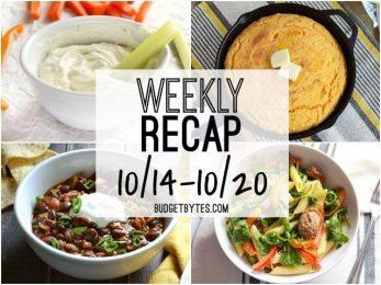 Weekly Recap 10-14 - BudgetBytes.com