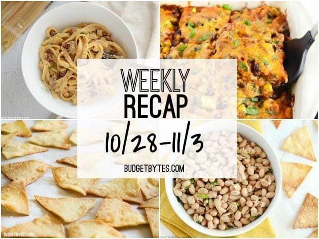 Weekly Recap 10-28 BudgetBytes.com
