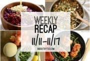 Weekly Recap 11/11-11/17