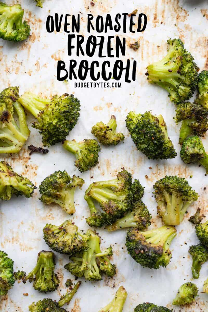 Oven Roasted Frozen Broccoli on a baking sheet, title text at the top