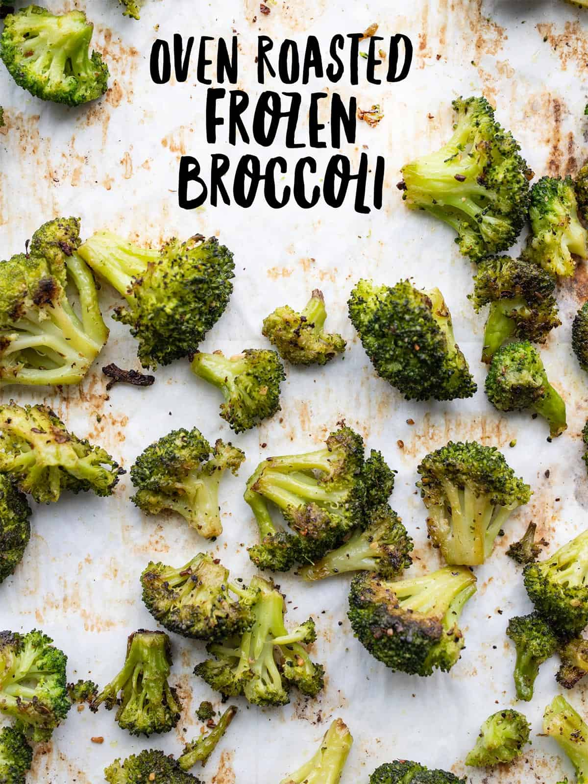 Oven Roasted Frozen Broccoli Easy Side Dish Budget Bytes