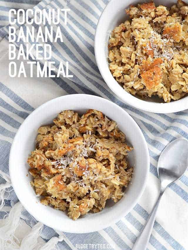 Two bowls of Banana Coconut Baked Oatmeal on a blue striped napkin, title text in the upper corner