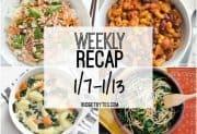 Weekly Recap 1/7-1/13
