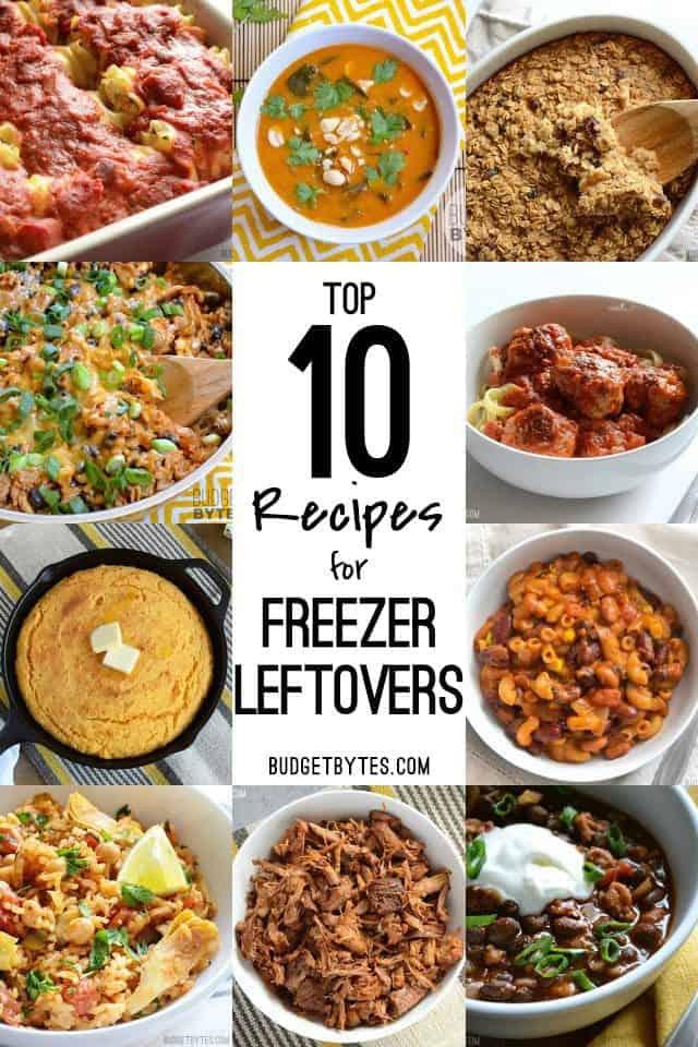 Top 10 Recipes for Freezer Leftovers - BudgetBytes.com