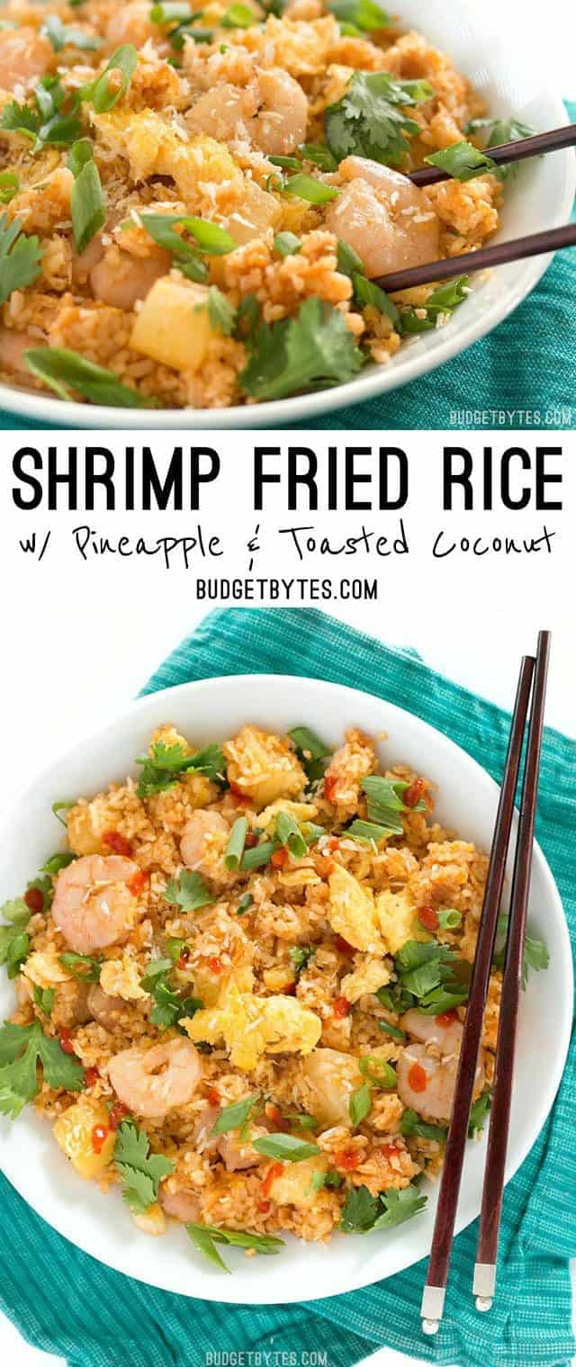 Shrimp Fried Rice with Pineapple and Toasted Coconut is a fast and easy meal with tropical flare. BudgetBytes.com