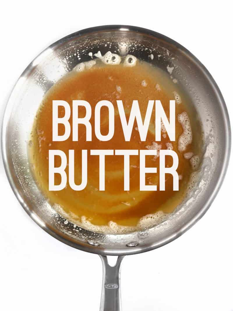 "Brown Butter in a skillet, with ""brown butter"" text overlay"