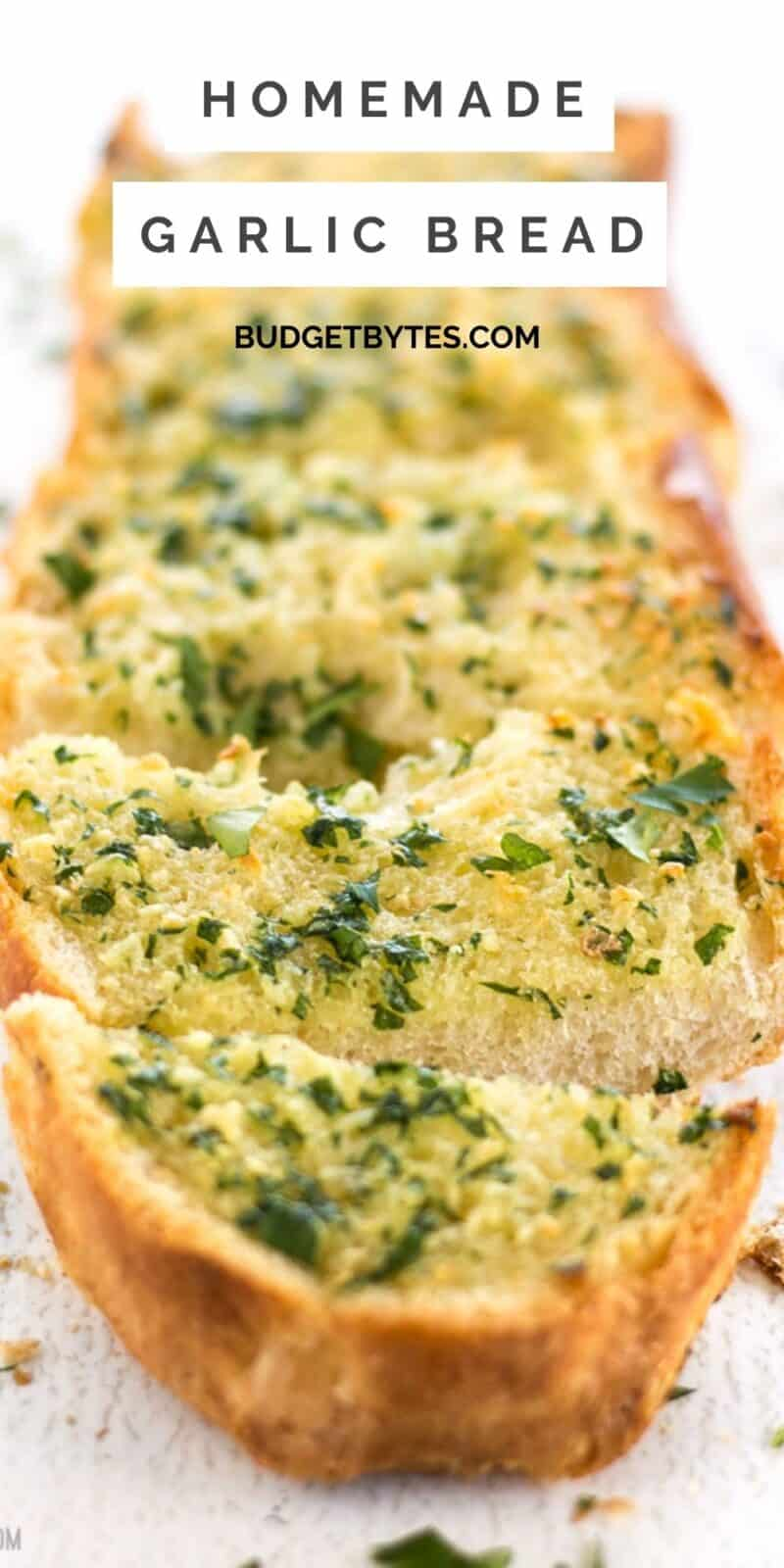 Close up front view of sliced garlic bread, title text at the top