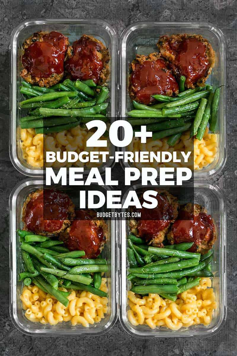 30+ budget friendly meal prep ideas - budget bytes