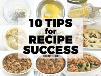 These 10 Tips for Recipe Success will help new cooks decode recipes, build intuition, and make new recipes their own. BudgetBytes.com