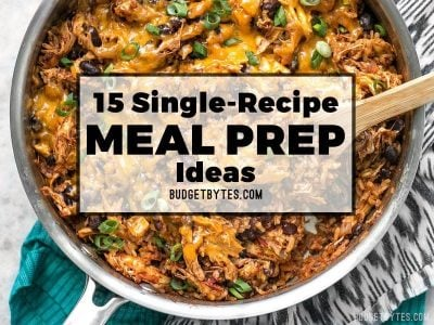 15 Single-Recipe Meal Prep Ideas