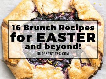 Need some brunch inso? These 16 Brunch Recipes are great for Easter brunch or any weekend! BudgetBytes.com