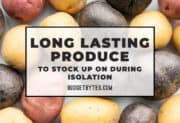 Long Lasting Produce to Stock Up On During Isolation
