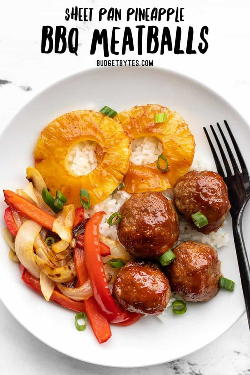 A bowl with sheet pan bbq meatballs, peppers, onions, and pineapple. Title text at the top