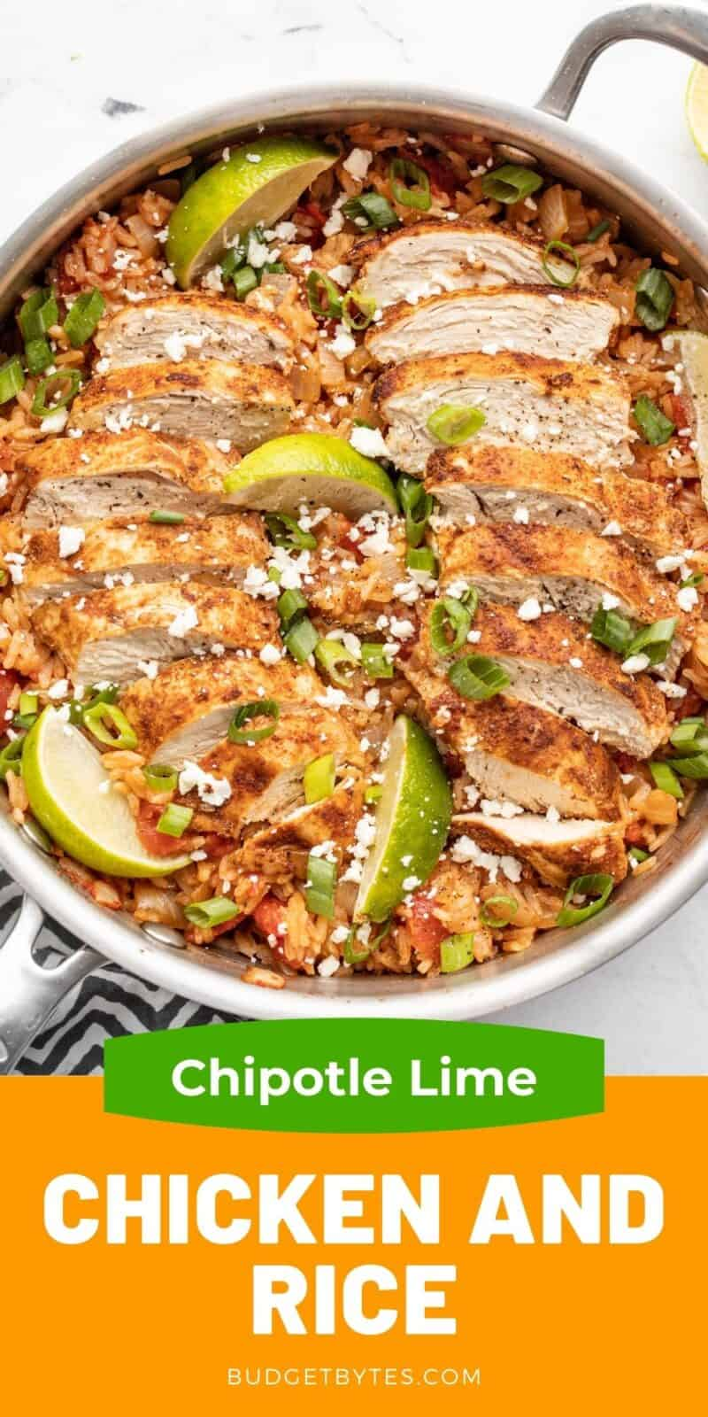 chipotle lime chicken and rice in a skillet, title text at the bottom