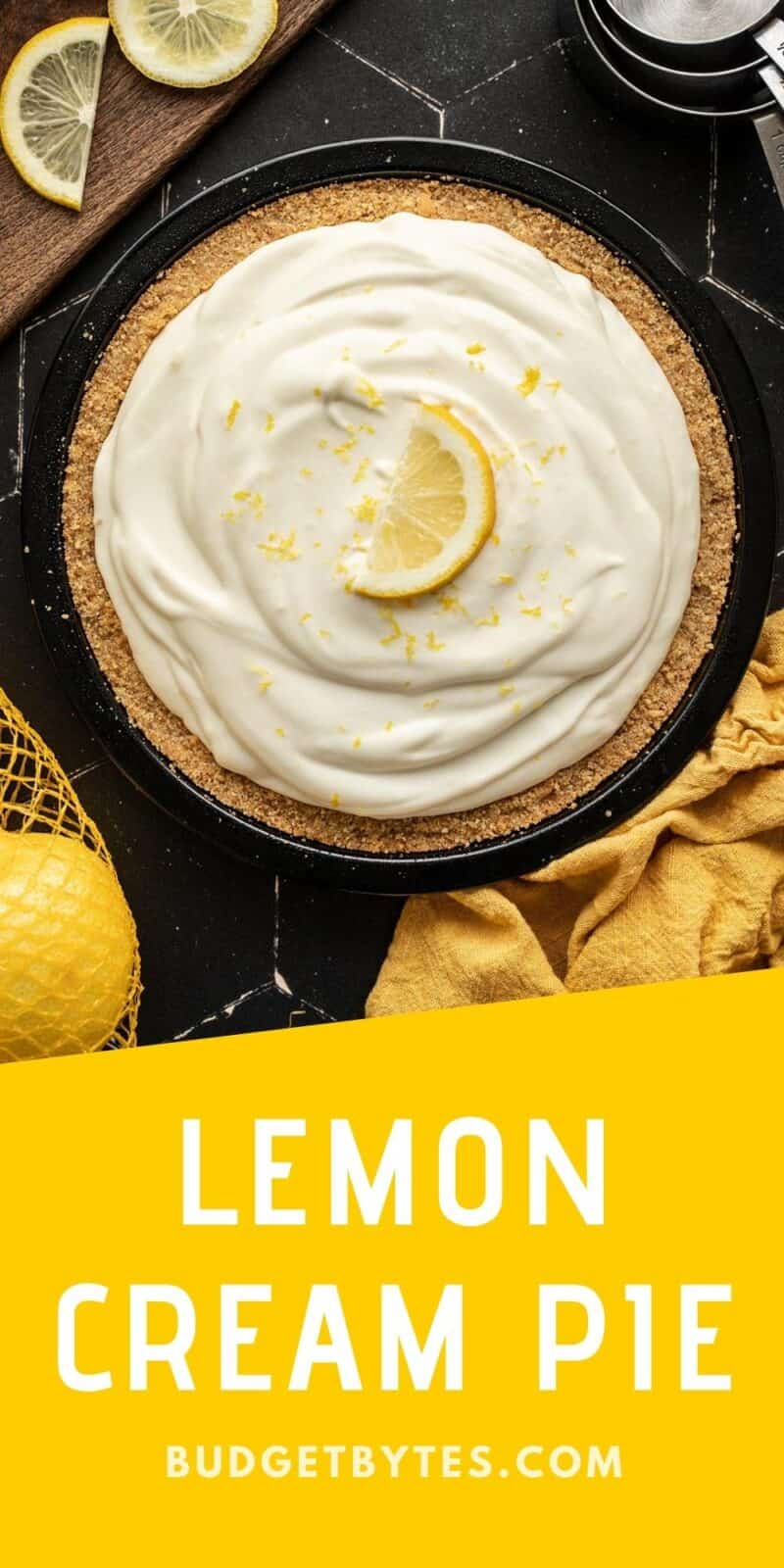 Overhead view of a lemon cream pie with title text at the bottom