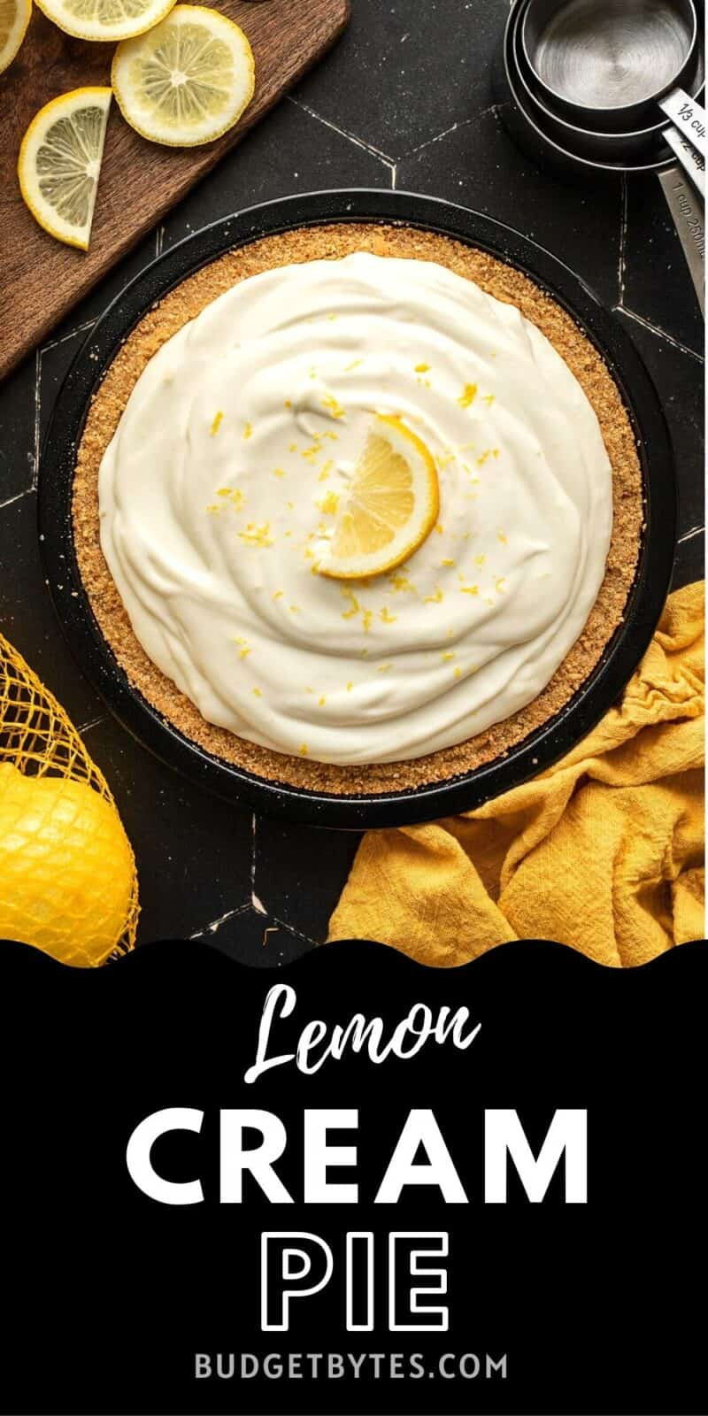 Overhead view of a lemon cream pie, title text at the bottom