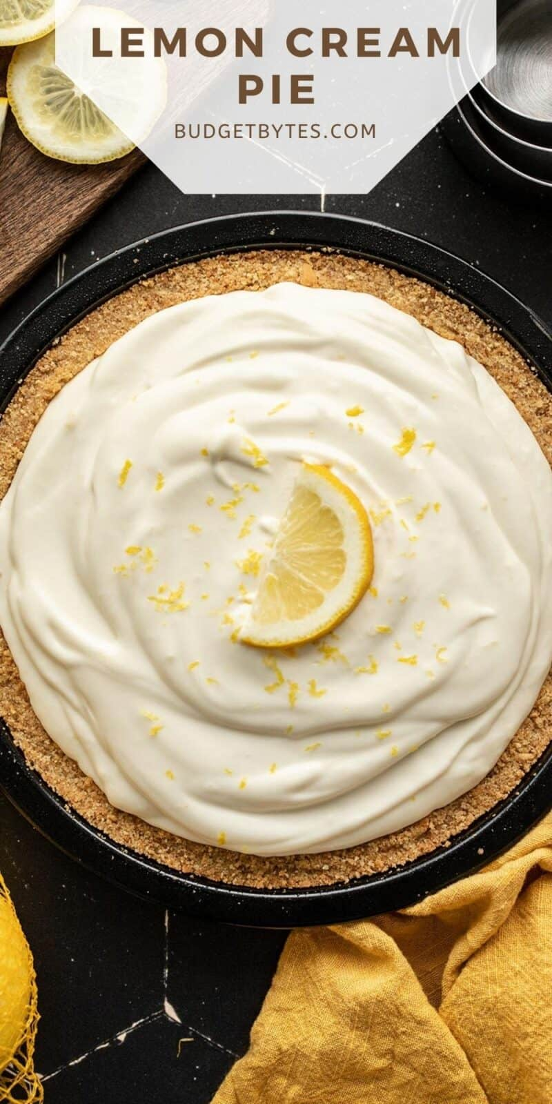 Overhead view of a lemon cream pie with title text at the top