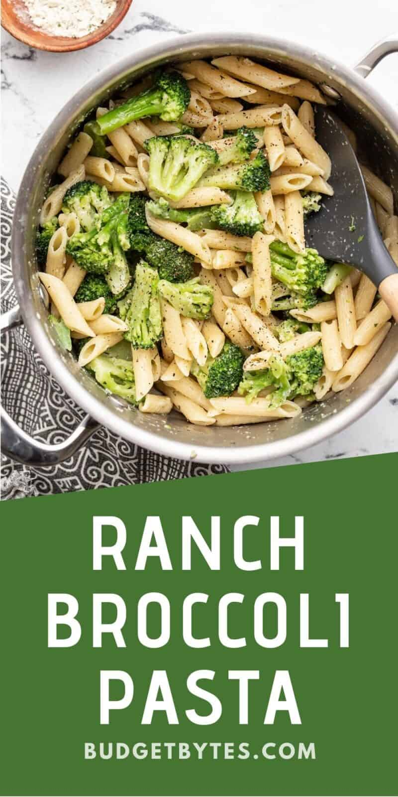 Ranch broccoli pasta in the pot, title text at the bottom