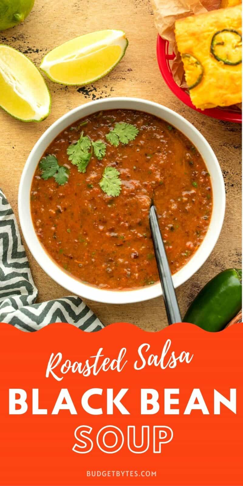 A bowl of Roasted Salsa and Black Bean Soup, title text at the bottom