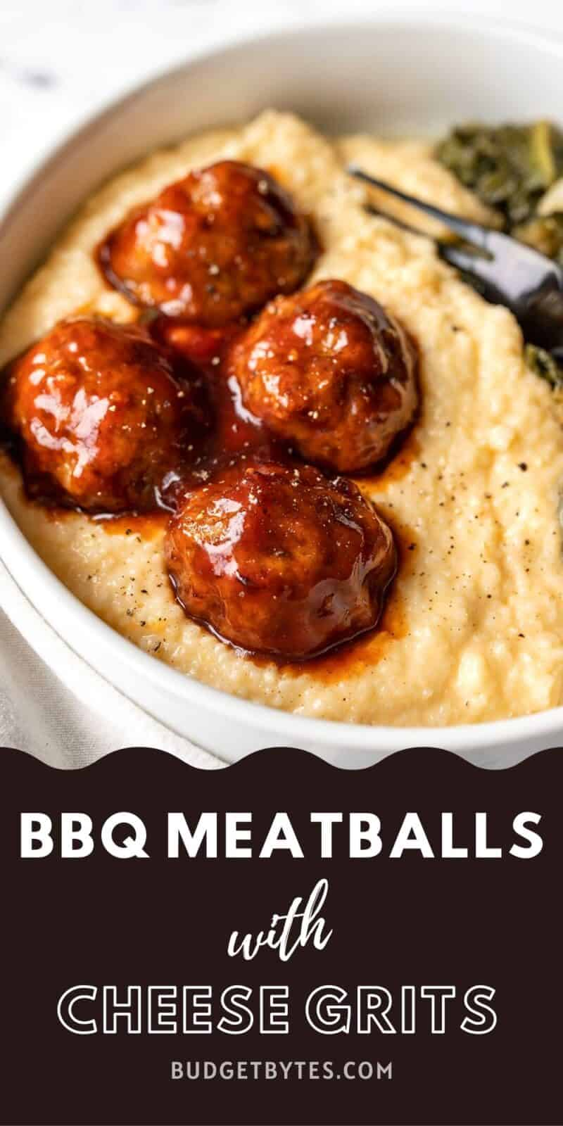 Close up side view of bbq meatballs with cheese grits, title text at the bottom