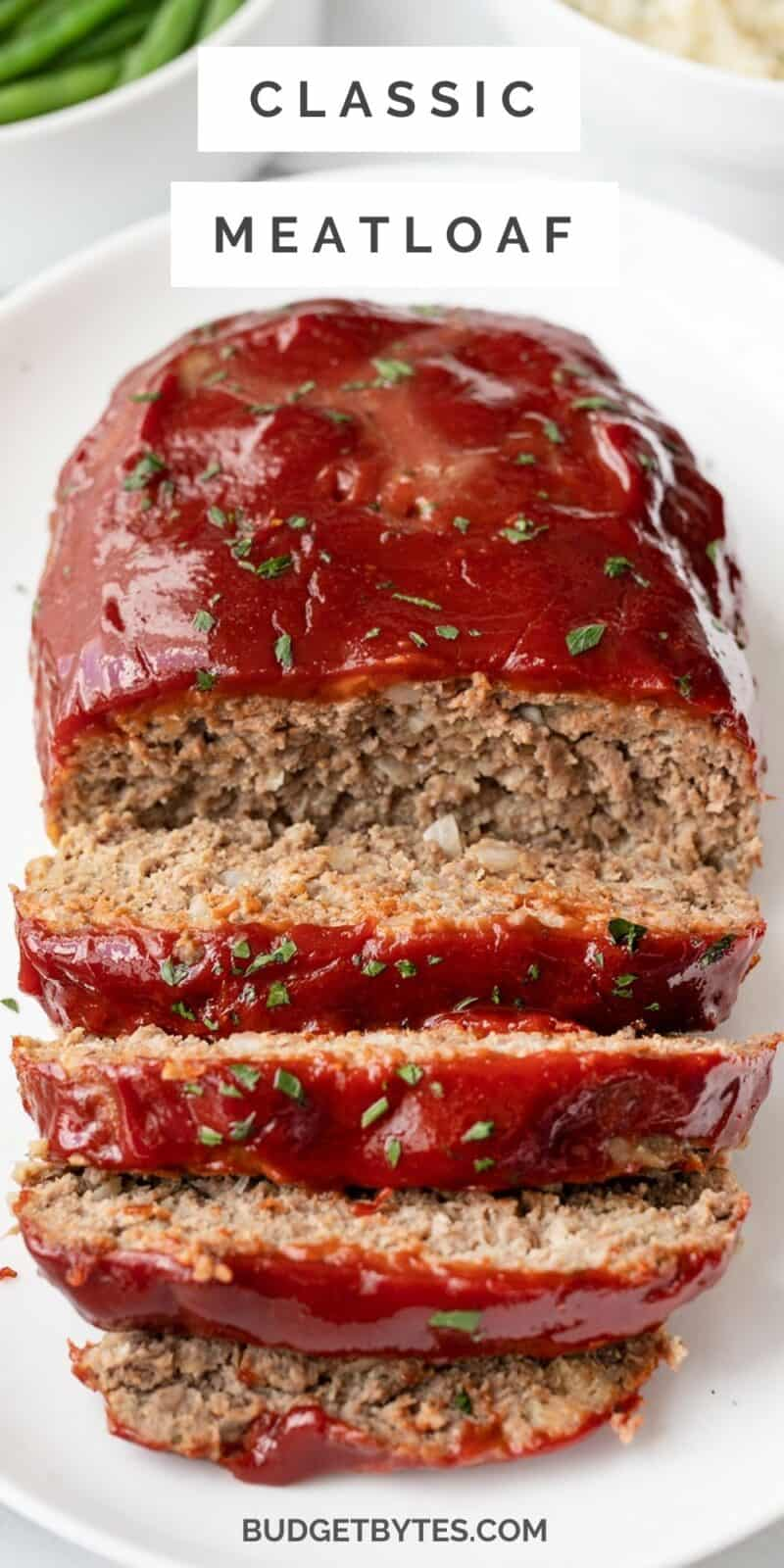 Front view of a sliced meatloaf, title text at the top