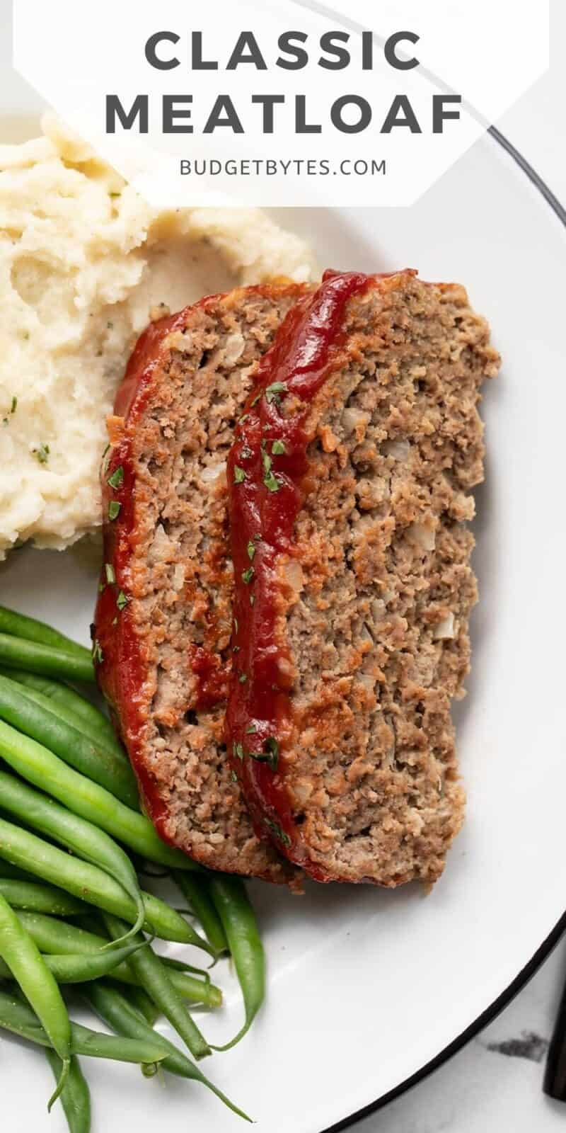 two slices of meatloaf on a plate with title text at the top