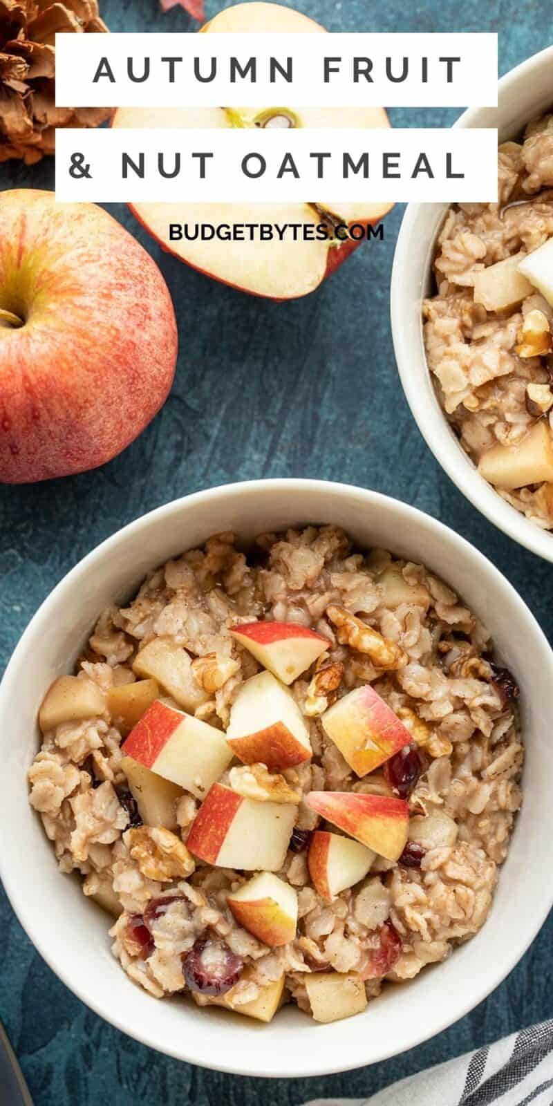 Two bowls of autumn fruit and nut oatmeal, title text at the top