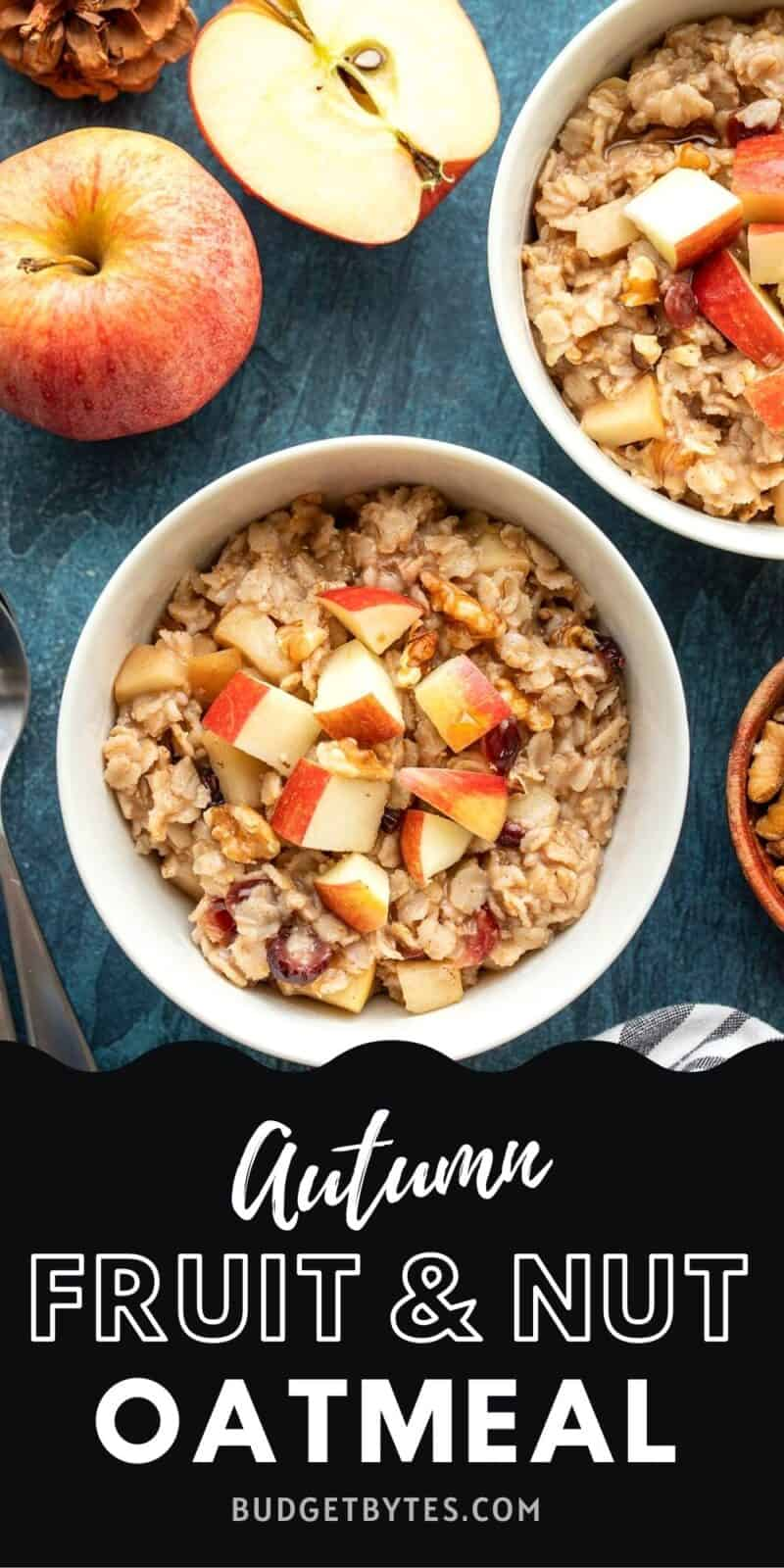 Two bowls of autumn fruit and nut oatmeal, title text at the bottom